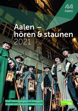 """Auf diesem Bild ist das Titelbild der Broschüre """"Aalen - hören und staunen"""" aus dem Jahr 2021 zu sehen."""