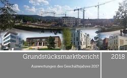 Neuer Grundstücksmarktbericht 2018