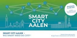 """Auf diesem Bild ist der Flyer für die digitale Veranstaltung """"Smart City Aalen - Wie smart wird die City"""" zu sehen."""