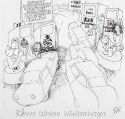 """Kenner trinken Württemberger"""