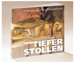Buch Besucherbergwerk Tiefer Stollen