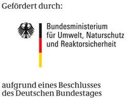Förderung Bundesministerium für Umwelt, Naturschutz und Reaktorsicherheit